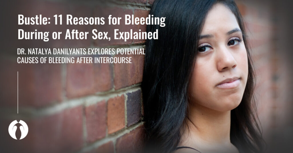 Bustle Potential Causes for Bleeding After Sex