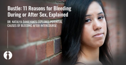 Bustle | 11 Reasons for Bleeding During or After Sex, Explained