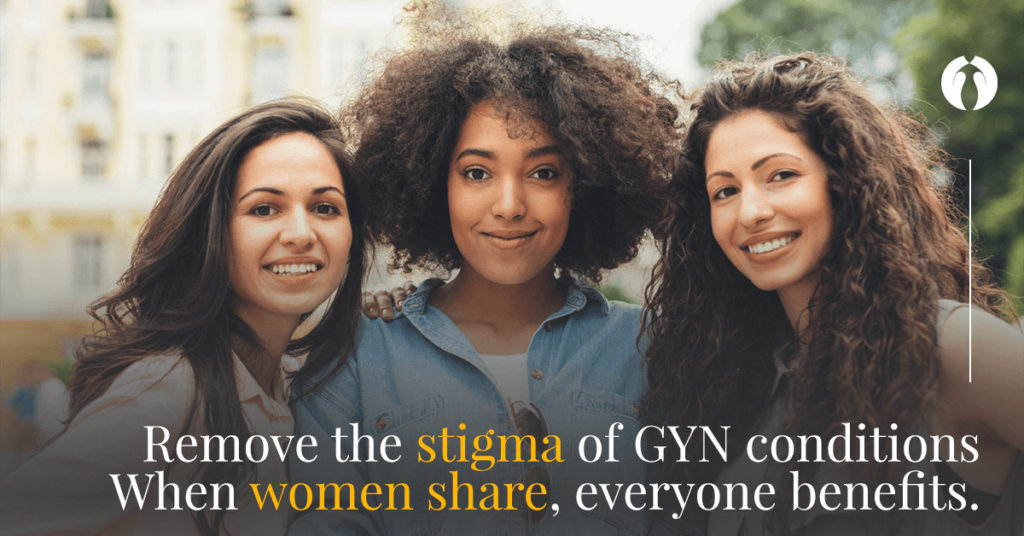 Speak Up About GYN Conditions