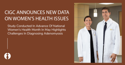 CIGC Announces New Data On Women's Health Issues