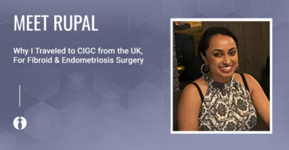 Why I Traveled to CIGC from the UK for GYN Surgery