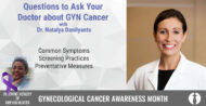 What You Need to Know About GYN Cancers