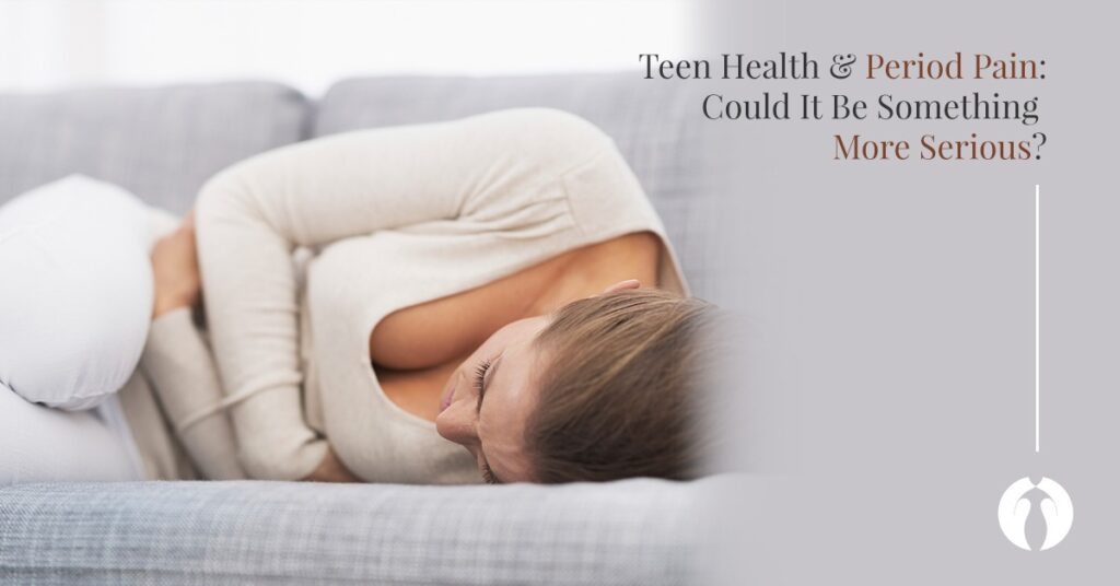 Teen Health: Is Period Pain Something More Serious?